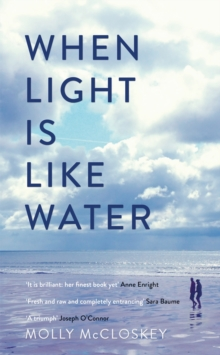 When Light is Like Water, Hardback Book