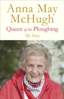 Queen of the Ploughing, Hardback Book