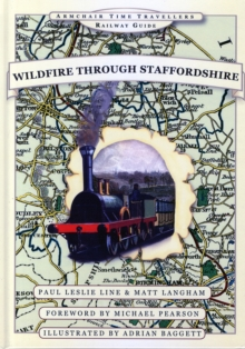 Wildfire Through Staffordshire, Hardback Book