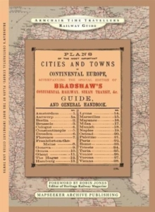 The Plans Of The Most Important Cities and Towns of Continental Europe 1896 by Bradshaw, Hardback Book