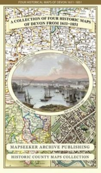 Collection of Four Historic Maps of Devon from 1611-1851, Sheet map, folded Book