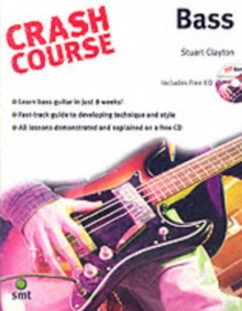 Crash Course : Bass, Paperback / softback Book