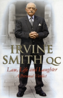 Law, Life and Laughter : A Personal Verdict, Paperback Book