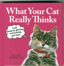 What Your Cat Really Thinks, Hardback Book