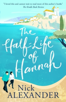 The Half-Life Of Hannah, Paperback Book