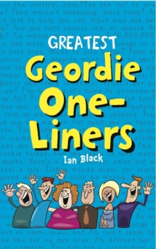 Greatest Geordie One-Liners, EPUB eBook