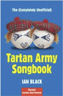 The (Completely Unofficial) Tartan Army Songbook, EPUB eBook