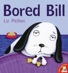 Bored Bill, Paperback / softback Book