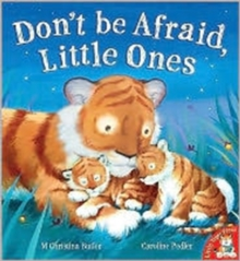 Don't be Afraid, Little Ones, Paperback Book