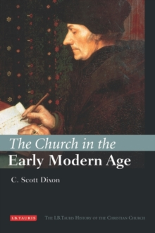 The Church in the Early Modern Age, Hardback Book