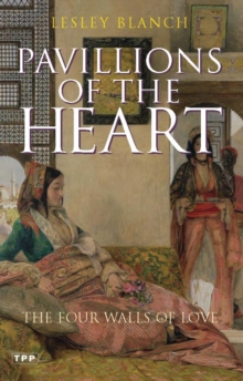 Pavilions of the Heart : The Four Walls of Love, Paperback Book