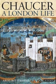 Chaucer : A London Life, Hardback Book