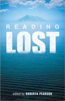 "Reading ""Lost"" : Perspectives on a Hit Television Show, Paperback / softback Book"