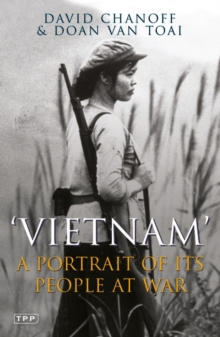 Vietnam : A Portrait of Its People at War, Paperback / softback Book