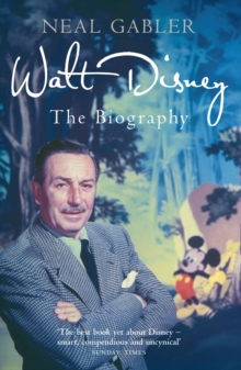 Walt Disney : The Biography, Paperback Book