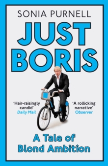 JUST BORIS : A Tale of Blond Ambition, EPUB eBook