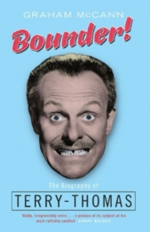 Bounder : The Biography of Terry-Thomas, EPUB eBook
