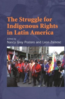 Struggle for Indigenous Rights in Latin America, Paperback Book