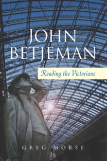 John Betjeman : Reading the Victorians, Hardback Book