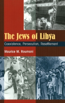 Jews of Libya : Coexistence, Persecution, Resettlement, Paperback / softback Book