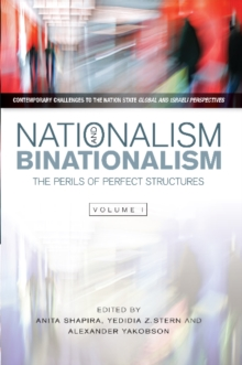 Nationalism & Binationalism : The Perils of Perfect Structures, Hardback Book