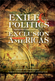 Exile & the Politics of Exclusion in the Americas, Paperback Book