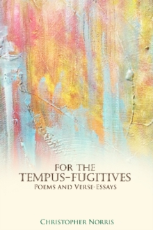 For the Tempus-Fugitives : Poems & Verse-Essays, Paperback Book