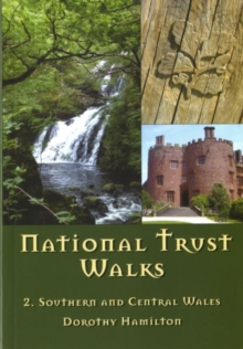 National Trust Walks: 2. Southern and Central Wales, Paperback Book