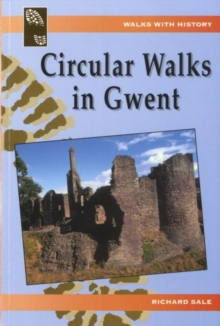 Walks with History: Circular Walks in Gwent, Paperback Book