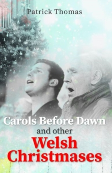 Carols Before Dawn and Other Welsh Christmases, Paperback Book