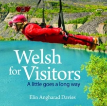 Compact Wales: Welsh for Visitors - A Little Goes a Long Way, Paperback / softback Book