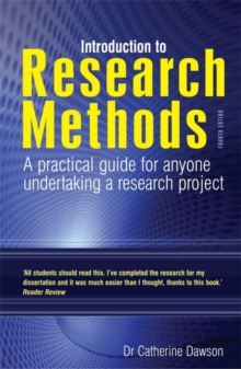 Introduction to Research Methods 4th Edition : A Practical Guide for Anyone Undertaking a Research Project, Paperback Book