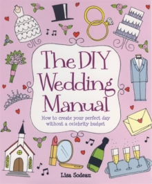 The DIY Wedding Manual, Paperback Book