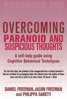 Overcoming Paranoid & Suspicious Thoughts, Paperback Book