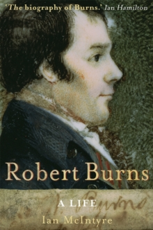 Robert Burns: A Life, Paperback / softback Book