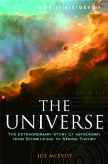 A Brief History of the Universe : From Ancient Babylon to the Big Bang, Paperback Book