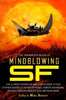 The Mammoth Book of Mindblowing SF, Paperback Book