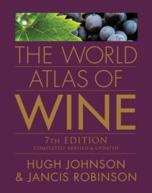 The World Atlas of Wine, 7th Edition, Hardback Book