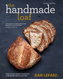The Handmade Loaf : The book that started a baking revolution, EPUB eBook