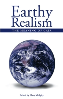 Earthy Realism : The Meaning of Gaia, Paperback / softback Book