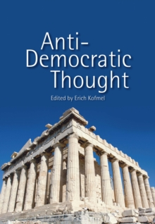 Anti-Democratic Thought, Paperback / softback Book