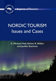 Nordic Tourism : Issues and Cases, Paperback / softback Book