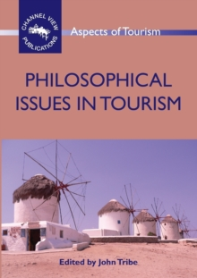 Philosophical Issues in Tourism, Paperback / softback Book
