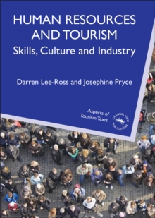 Human Resources and Tourism : Skills, Culture and Industry, Paperback / softback Book