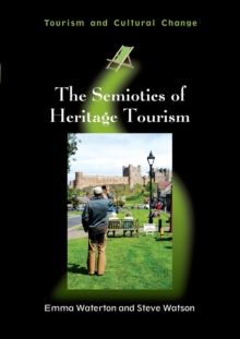 The Semiotics of Heritage Tourism, Paperback Book