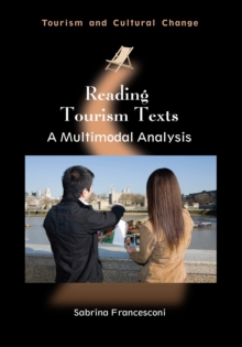 Reading Tourism Texts : A Multimodal Analysis, Paperback / softback Book