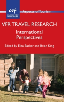 VFR Travel Research : International Perspectives, Paperback Book