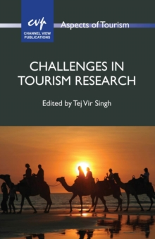 Challenges in Tourism Research, Paperback / softback Book
