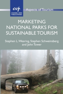 Marketing National Parks for Sustainable Tourism, Paperback / softback Book