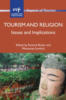 Tourism and Religion : Issues and Implications, Paperback / softback Book